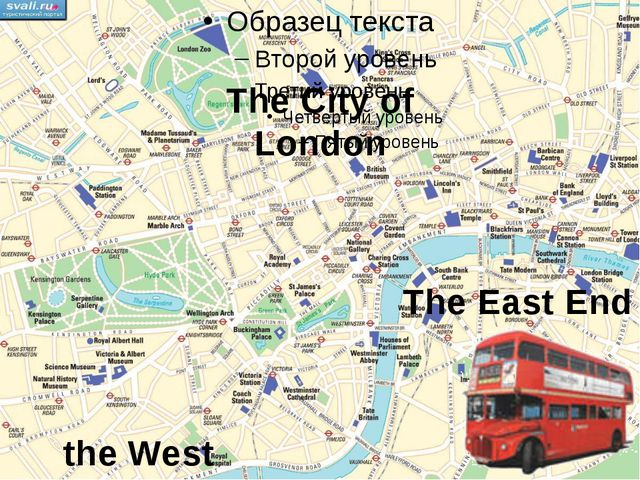 Preparing for the trip the West End The East End The City of London