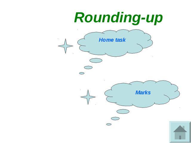 Rounding-up Home task Marks