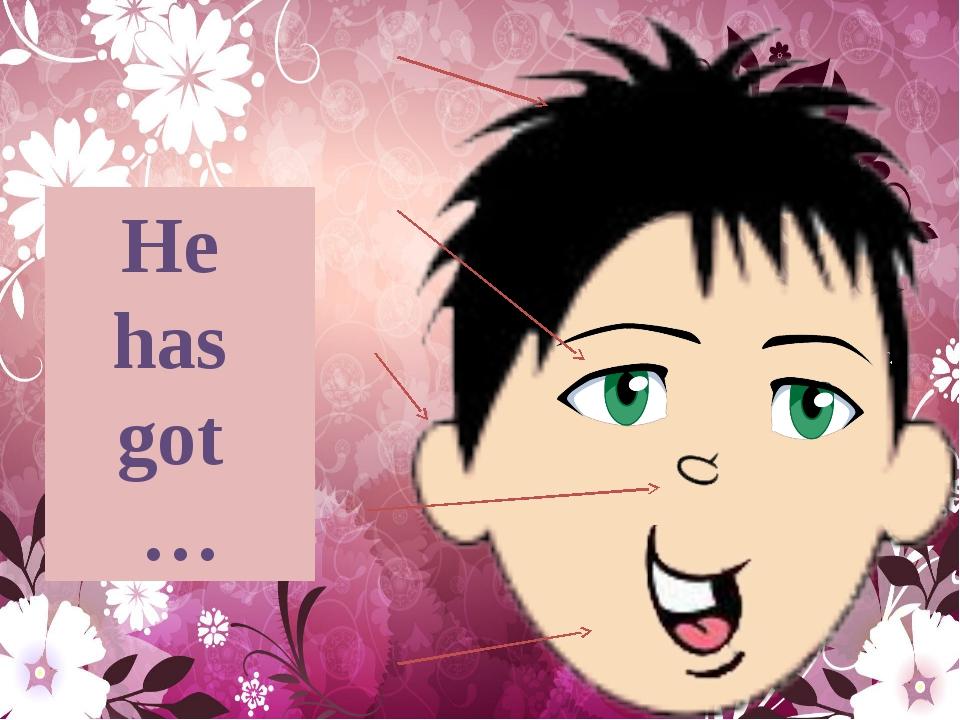 He has got …