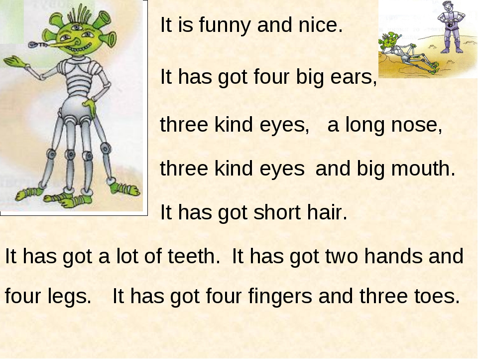 It is funny and nice. It has got four big ears, three kind eyes, a long nose,...
