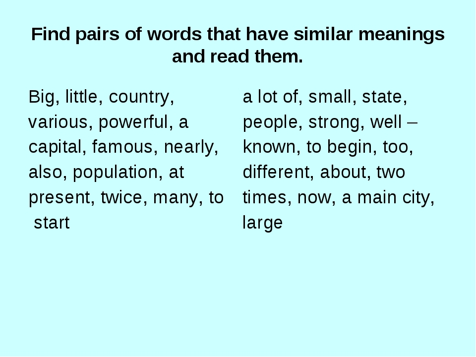 Find pairs of words that have similar meanings and read them.