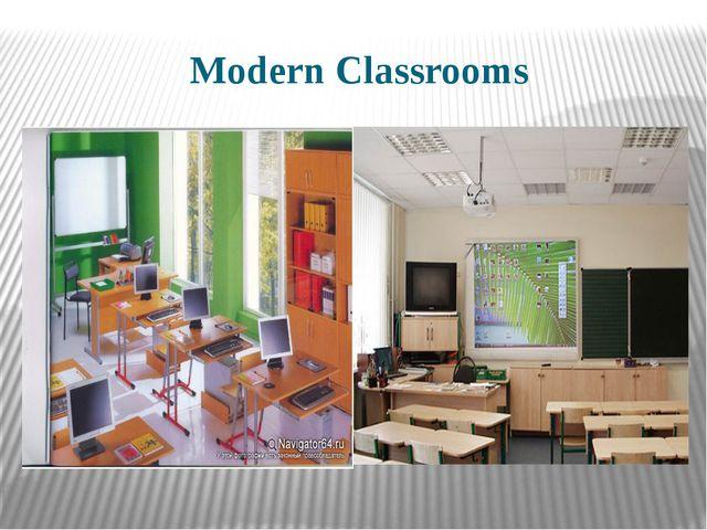 Modern Classrooms