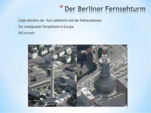 Lliegt zwischen der Karl-Liebknecht und der Rathausstrasse Der zweitgrosste F