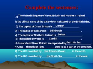Complete the sentences: 1)_____________________________________________ is th