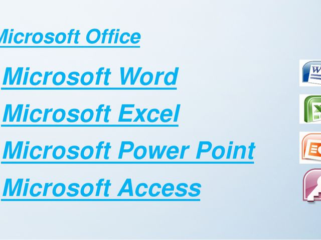 Microsoft Office Microsoft Word Microsoft Excel Microsoft Power Point Microso...