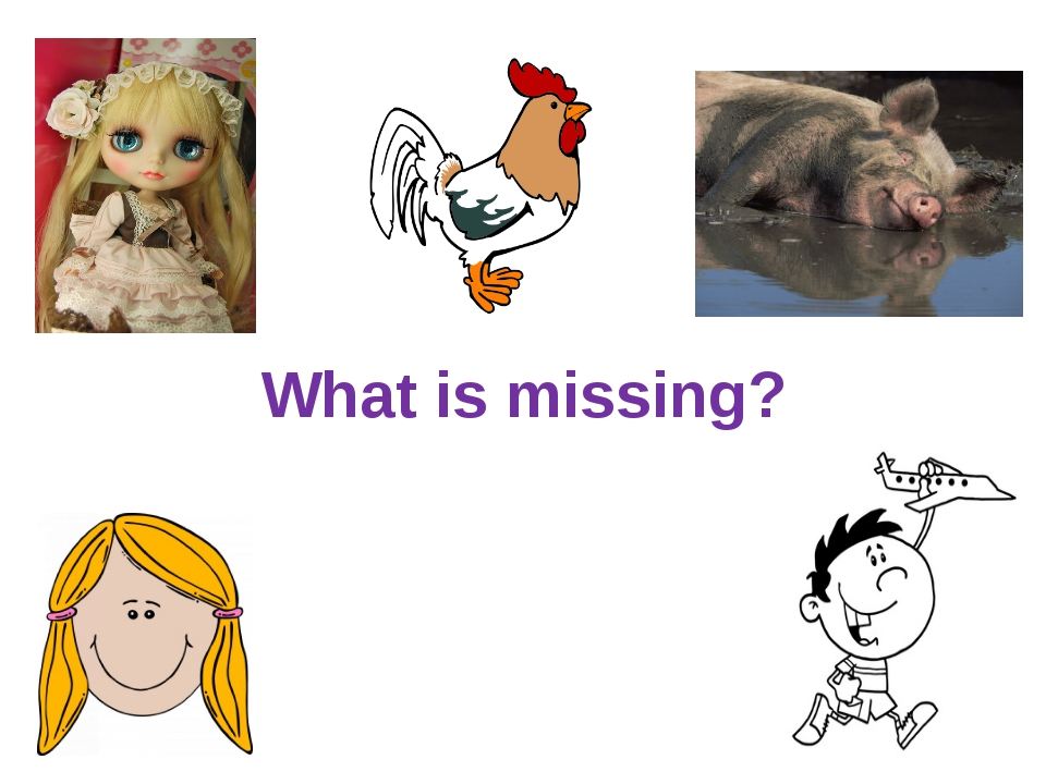 What is missing?