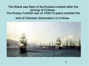 The Black sea fleet of the Russia created after the joining of Crimea. The Ru