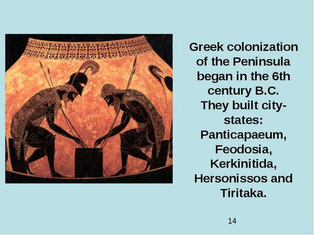 Greek colonization of the Peninsula began in the 6th century B.C. They built...