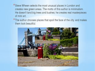 Steve Wheen selects the most unusual places in London and creates new green