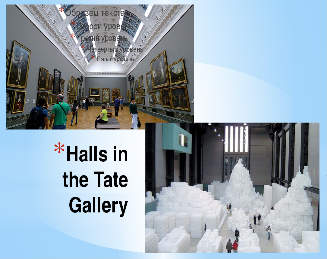 Halls in the Tate Gallery
