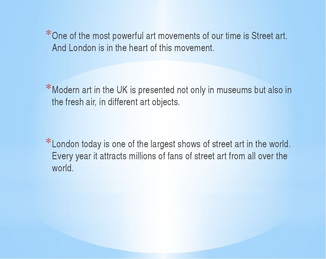 One of the most powerful art movements of our time is Street art. And London...
