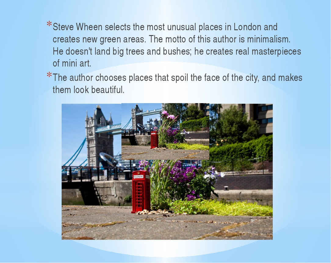 Steve Wheen selects the most unusual places in London and creates new green...