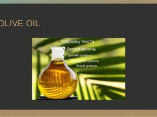 OLIVE OIL ‹#›