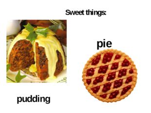 Sweet things: pudding pie