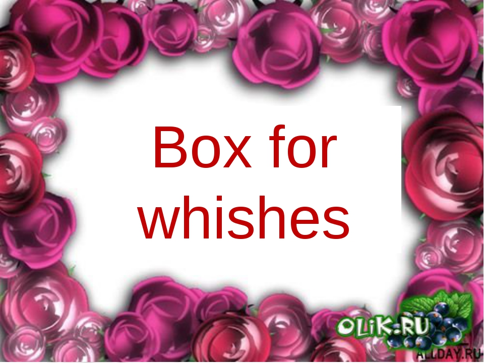 Box for whishes