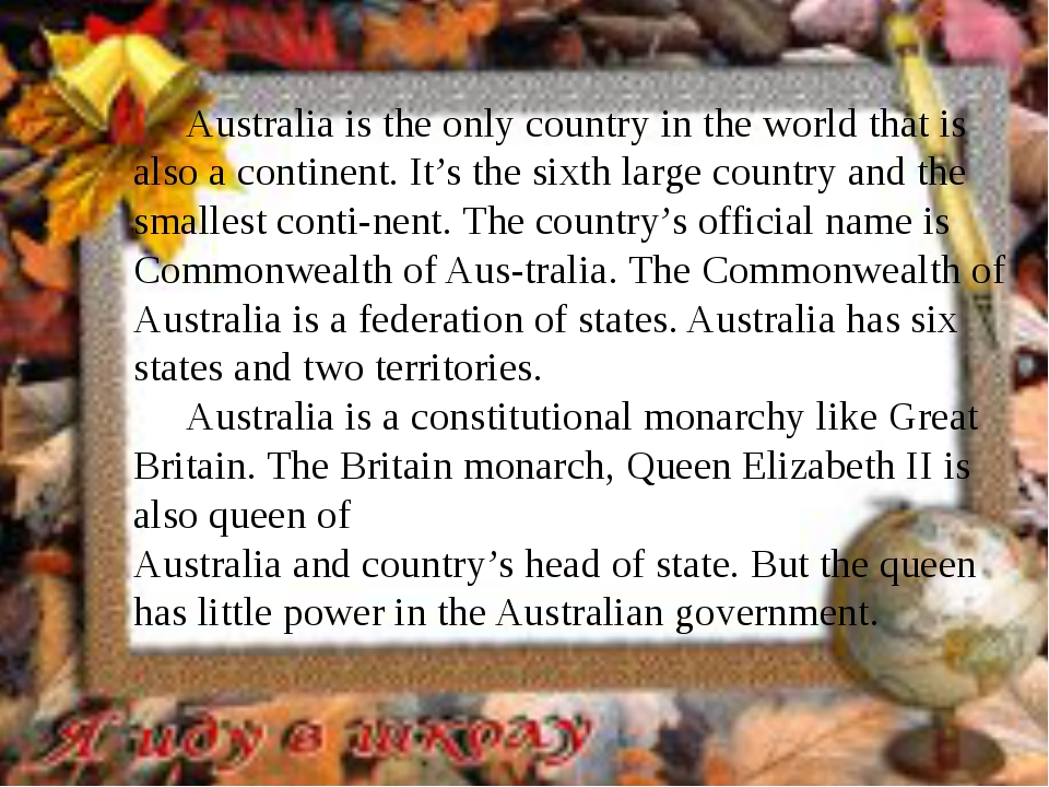 Australia is the only country in the world that is also a continent. It's th...