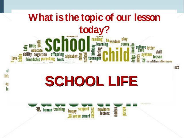 What is the topic of our lesson today?