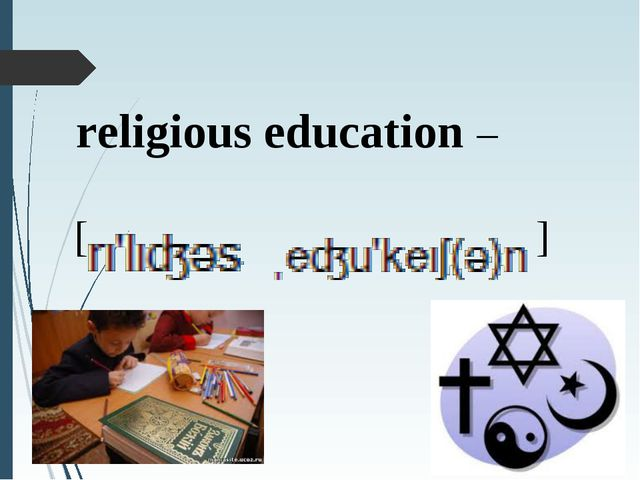 religious education – [ ]