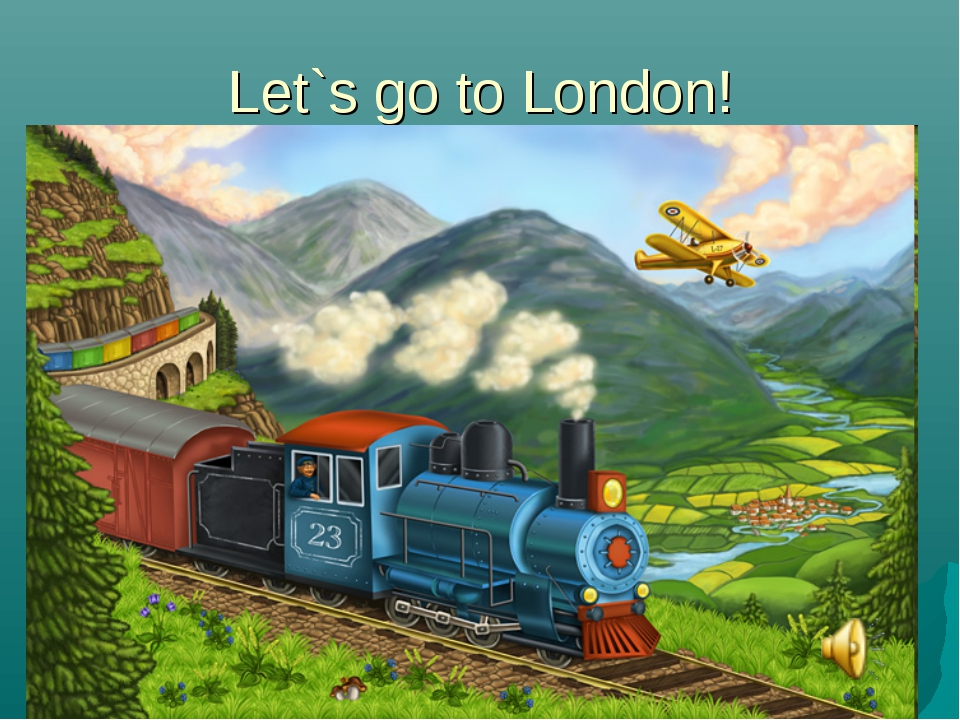 Let`s go to London!