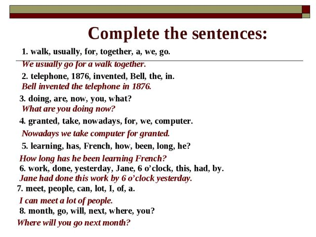 Complete the sentences: 1. walk, usually, for, together, a, we, go. We usuall...
