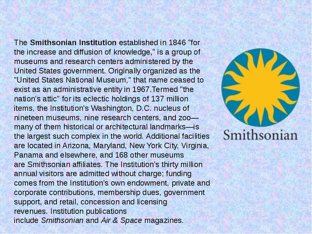 """TheSmithsonian Institutionestablished in 1846 """"for the increase and diffusi..."""