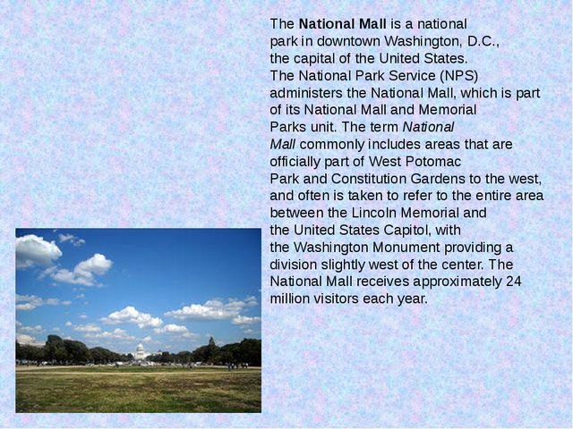 TheNational Mallis anational parkindowntownWashington, D.C., thecapita...