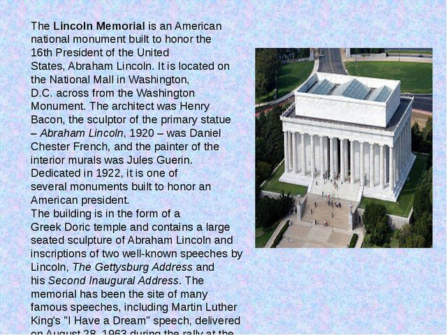 TheLincoln Memorialis an American national monument built to honor the 16th...