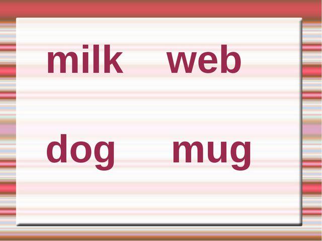 milk web dog mug