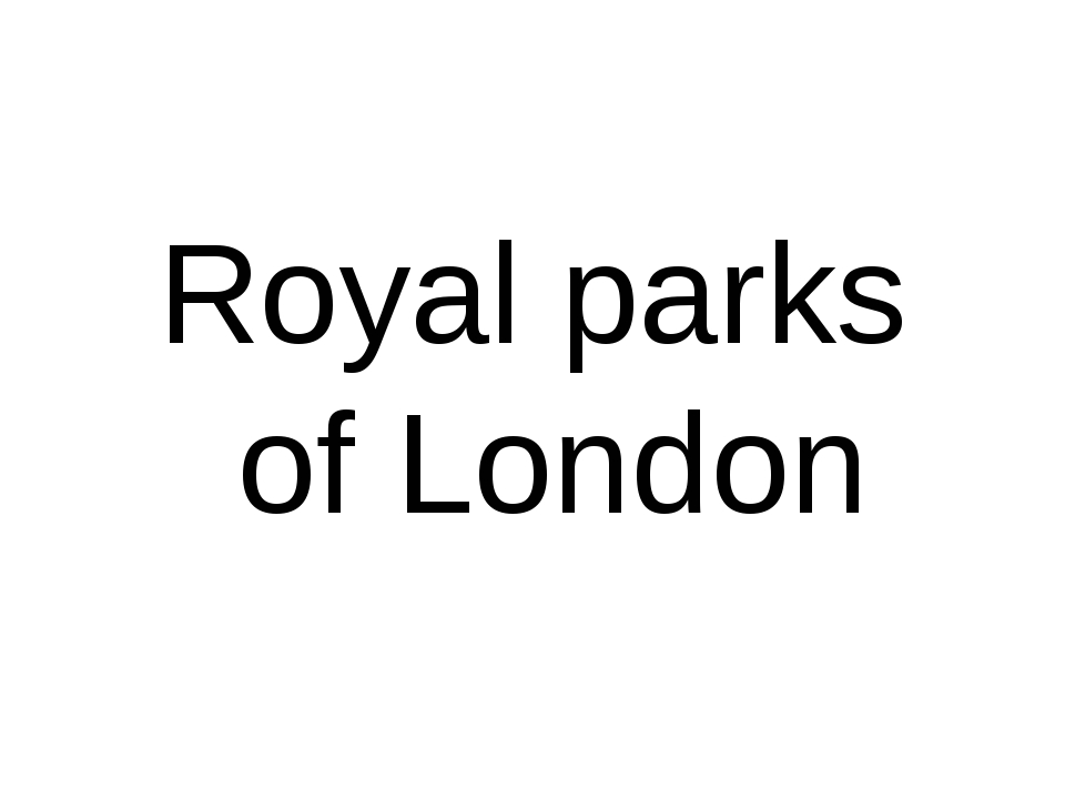 Royal parks of London