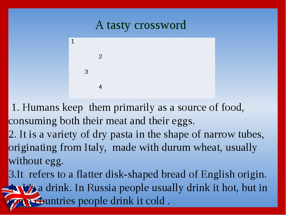 A tasty crossword 1. Humans keep them primarily as a source of food, consumin...