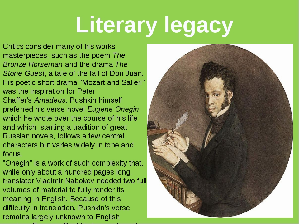 Literary legacy Critics consider many of his works masterpieces, such as the...