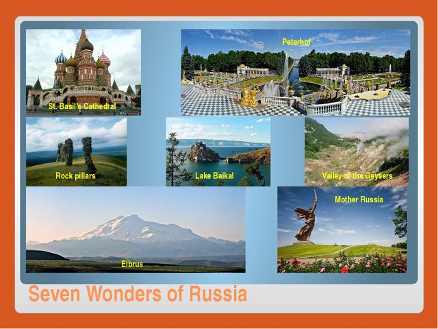 Seven Wonders of Russia St. Basil's Cathedral Valley of the Geysers Lake Baik...