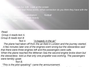 Speaking. Exercise 2 p. 126 Look at the screen Look at the title and read the