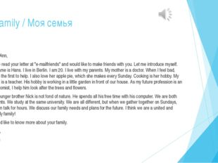 "My family / Моя семья Dear Ann, I have read your letter at ""e-mailfriends"" an"