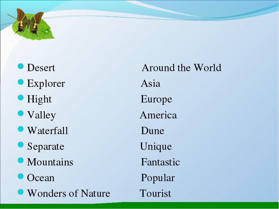 Desert Around the World Explorer Asia Hight Europe Valley America Waterfall D...