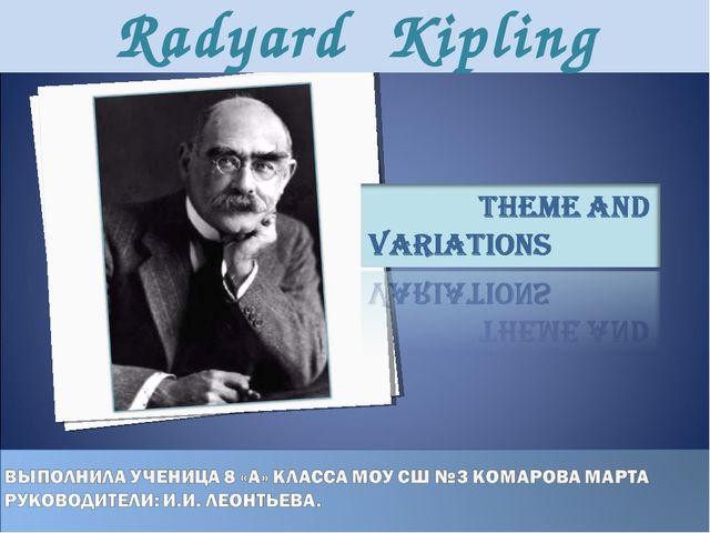 Radyard Kipling