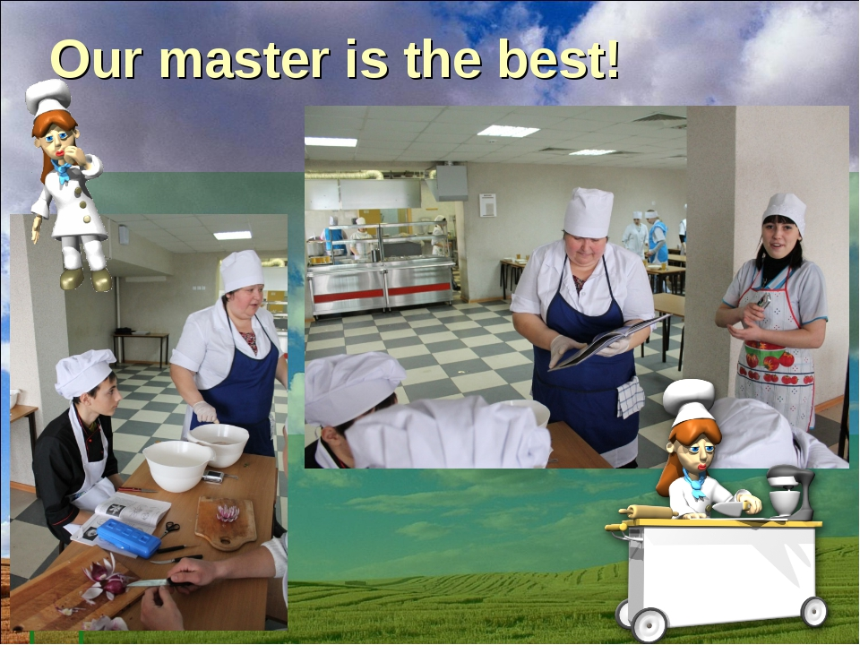 Our master is the best!