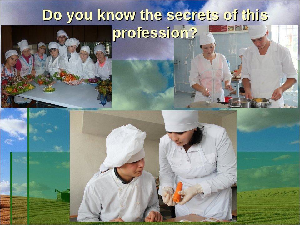 Do you know the secrets of this profession?