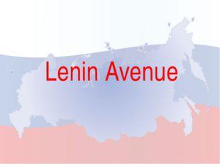 Lenin Avenue