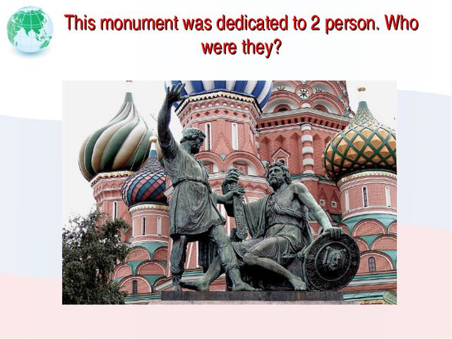 This monument was dedicated to 2 person. Who were they?