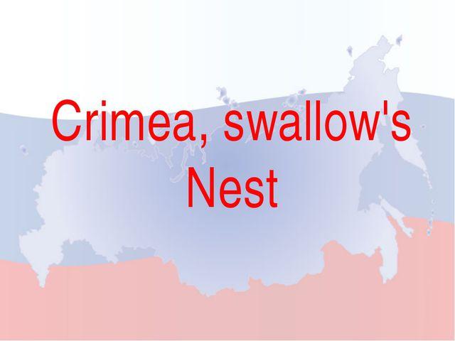 Crimea, swallow's Nest