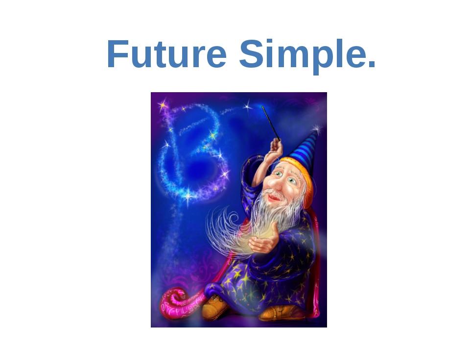 Future Simple.