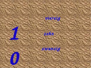 10 zehn zwanzig vierzig