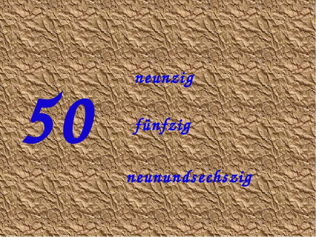 50 neunzig fünfzig neunundsechszig