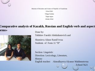 Ministry of Education and Science of Republic of Kazakhstan School №21 Villag