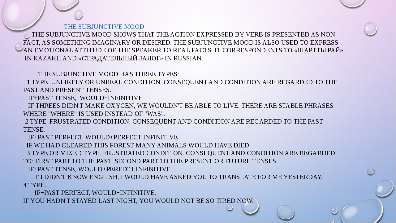 THE SUBJUNCTIVE MOOD THE SUBJUNCTIVE MOOD SHOWS THAT THE ACTION EXPRESSED BY...