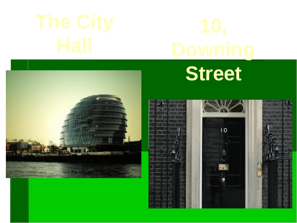 The City Hall 10, Downing Street