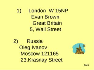 1) London W 15NP Evan Brown Great Britain 5, Wall Street Russia Oleg Ivanov M