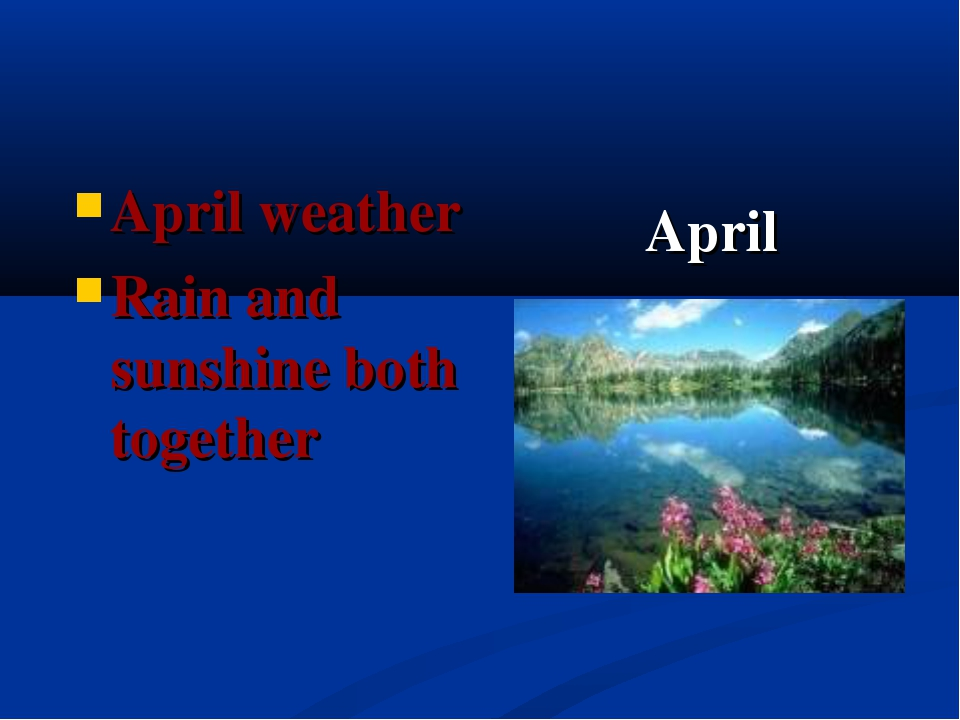 April April weather Rain and sunshine both together