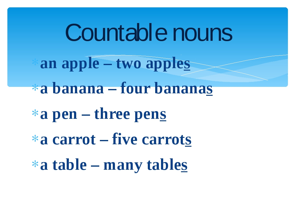 an apple – two apples a banana – four bananas a pen – three pens a carrot – f...
